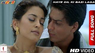 Haye Dil Ki Bazi Laga Full Song | One 2 Ka 4 | Shah Rukh Khan,…