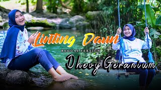LINTING DAUN - DHEVY GERANIUM - REGGAE VERSION