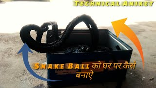 Make Snake Ball At Home||Must Watch