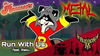 The Raccoons - Run With Us (feat. Raku) 【Intense Symphonic Metal Cover】