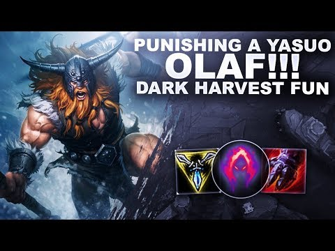PUNISHING A YASUO AS OLAF TOP! MORE DARK HARVEST FUN! | League Of Legends