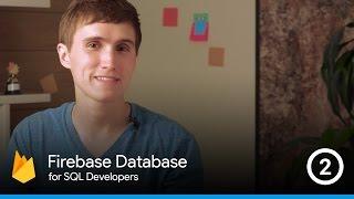 تحويل SQL هياكل Firebase الهياكل - Firebase قاعدة بيانات SQL المطورين #2