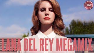 Lana Del Rey Megamix (Luke)