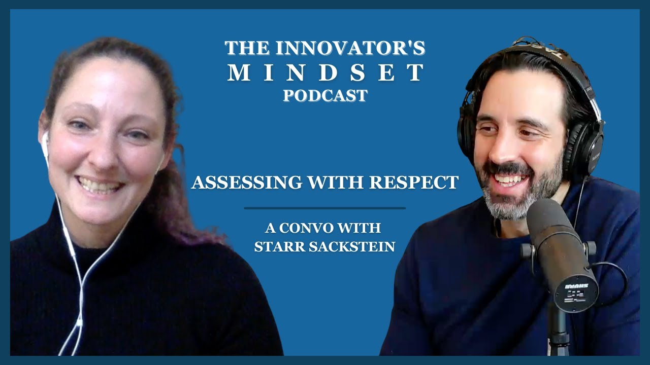 Podcast: A Convo with George Couros about Assessing With Respect