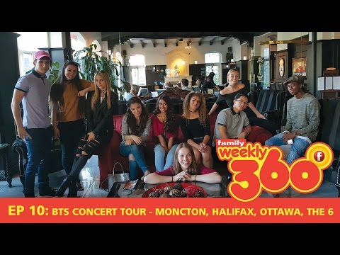 Weekly 360 – Ep 10: BTS Concert Tour - Moncton, Halifax, Ottawa, The 6