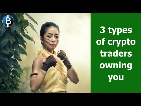 Active/day trading crypto is BAD strategy... These 3 types of traders will ALWAYS own you!