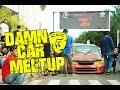 Re Upload Damn Car Meet