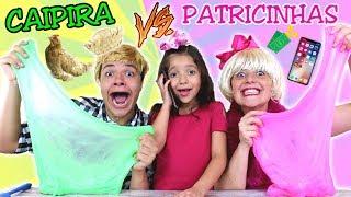 PATRICINHAS VS CAIPIRA FAZENDO SLIME NA ESCOLA - Anny e Eu