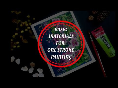 Art Supplies For One Stroke Painting | VOICE OVER |  Beginners Guide