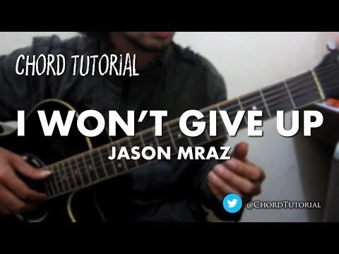 I Won't Give Up - Jason Mraz (CHORD)