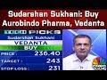 Sudarshan Sukhani: Buy Aurobindo Pharma, Vedanta; Sell Zee Ent | Trading Hour | CNBC TV18