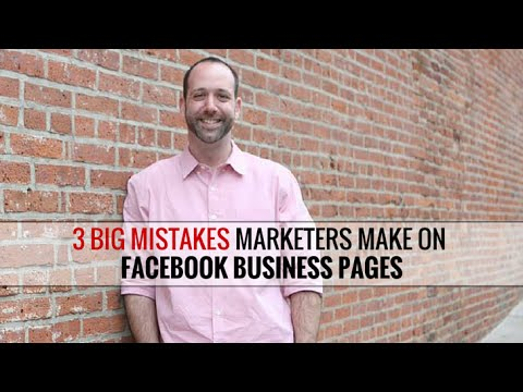 3 Mistakes To Avoid With Facebook Business Pages