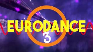 #eurodance The Best of 90s Eurodance Hits MegaMix Changa de los 90 #3  ( 93 94 95 96 97) (2019)