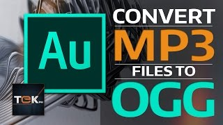 How to Convert MP3 to OGG - Adobe Audition CC