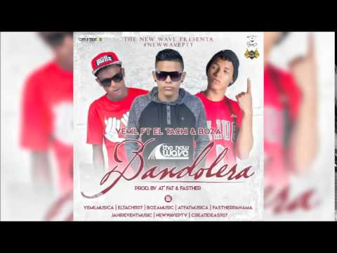 Yemil Ft El Tachi & Boza   Bandolera MP3