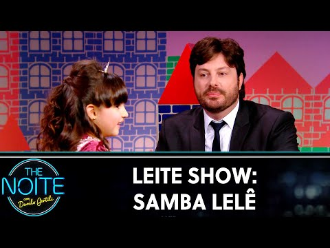 Leite Show: Samba Lelê   The Noite (10/10/19)