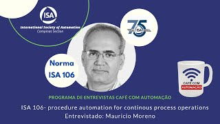 ISA 106 - procedure automation for continous process operations
