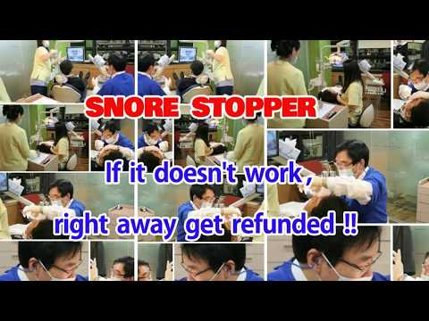 Snore Stopper ,, If it doesn't work, right away get refunded ,,$750