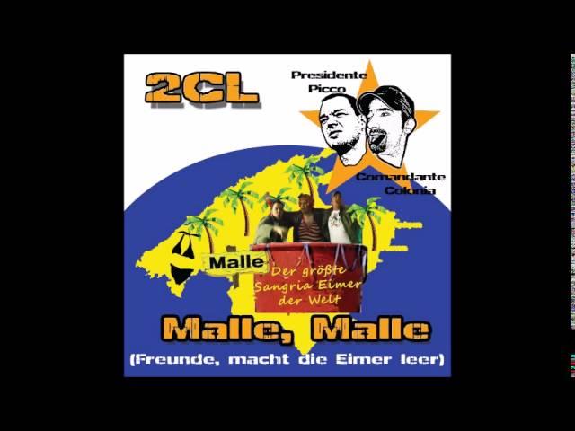 2CL - Malle, Malle (Freunde, macht die Eimer leer)