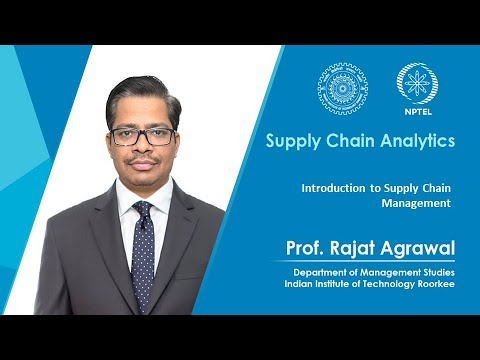 Lecture 01- Introduction to Supply Chain Management