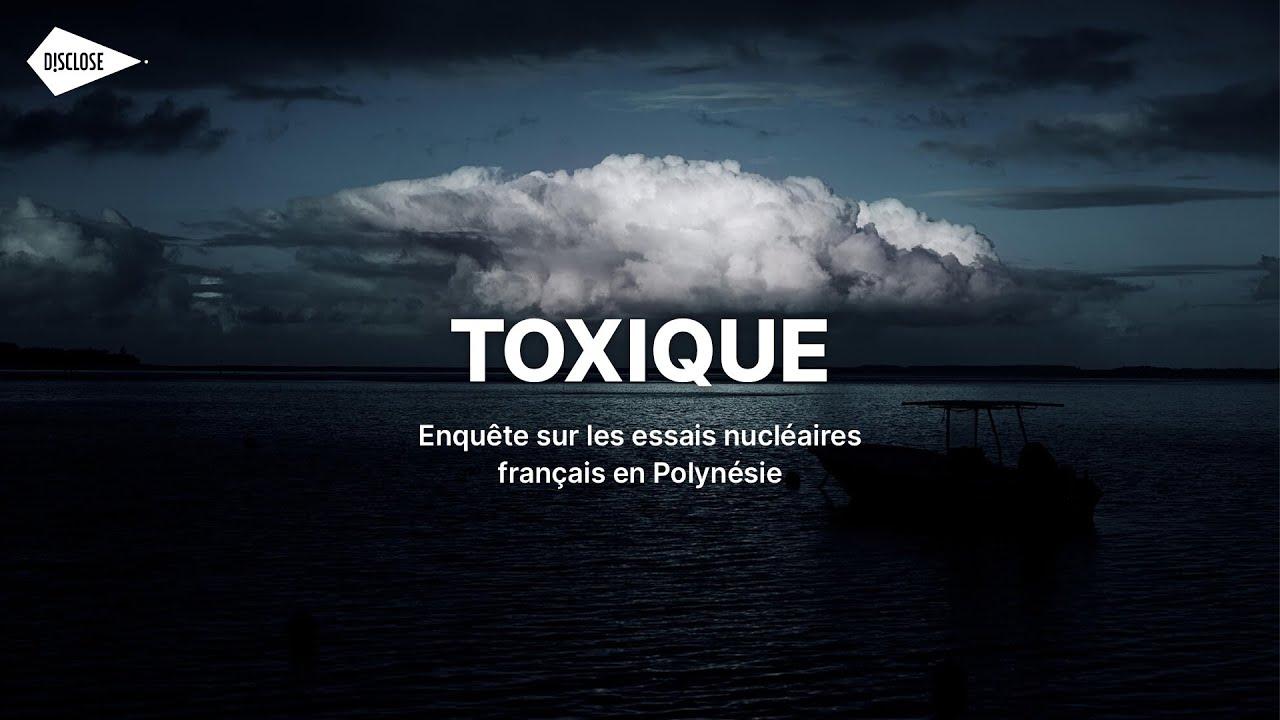 Download Toxique - enquête sur les essais nucléaires en Polynésie française