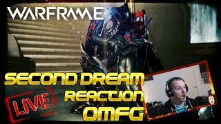 Second Dream LIVE reaction Warframe OMG (Spoiler Alert)