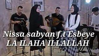 lirik lagu Nissa Sabyan - Laa Ilaaha Illallah Feat. Syubbanul Akhyar (Alma SBY) lirik dan terjemahan