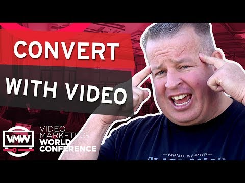 Convert with Video by Derral Eves (Full Presentation) Video Marketing World Conference
