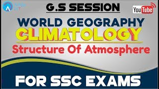 World Geography - Climatology - Structure Of Atmosphere - General Studies