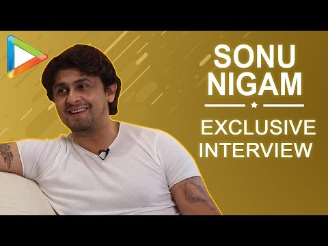 Sonu Nigam's most honest interview on loudspeaker controversy, changing music business & lot more