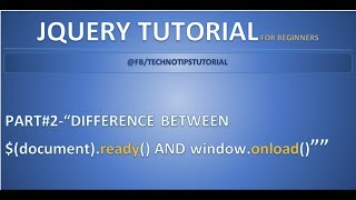 Part 2 - Difference between Document ready and Window onload Events