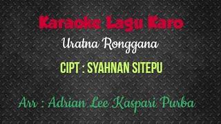 Download Lagu KARAOKE LAGU KARO Uratna Ronggana mp3