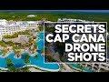 Secrets Cap Cana Drone Shots