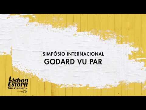 LEFFEST'16 Simpósio Internacional - Godard Vu Par 1/4