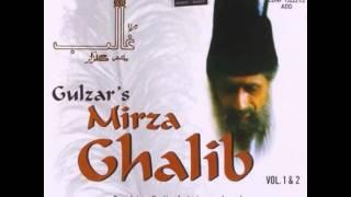 Gulzar, Jagjit Singh, Chitra SIngh, Vinod Sehgal - Gulzar's Mirza Ghalib Vol. 1 - Ibteda