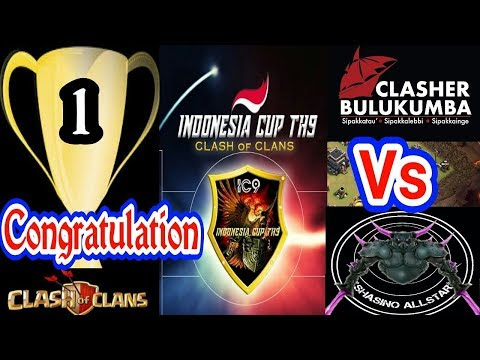 Final INDONESIA CUP TH9 Antara BULUKUMBA VS SHASINO ALLSTAR, EVENT KOMPETISI CLASH OF CLANS