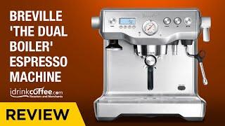 iDrinkCoffee.com Review - Breville Dual Boiler 920xl
