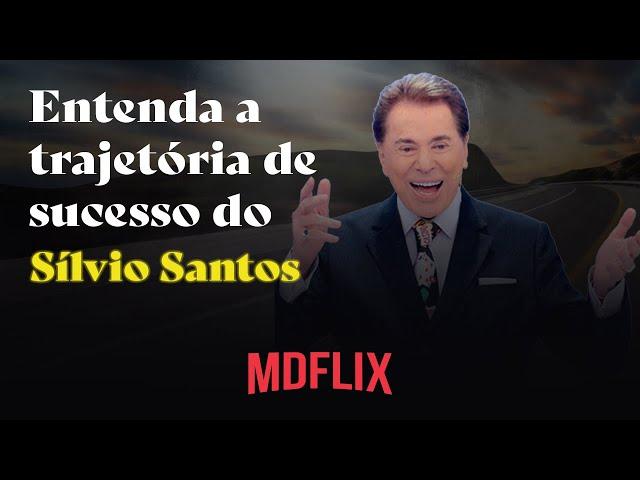 Entenda a trajetória de sucesso do SILVIO SANTOS  MDFLIX