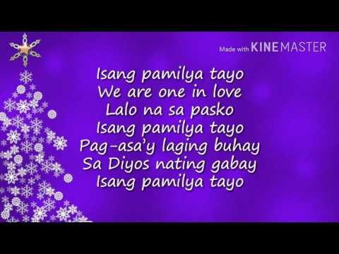Isang Pamilya Tayo Ngayong Pasko Lyrics-Abs-cbn Christmas Station ID 2016