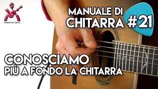 Video Lezione 21 - conosciamo più a fondo la chitarra - Nuovo Manuale di Chitarra  - Varini download MP3, 3GP, MP4, WEBM, AVI, FLV Oktober 2017