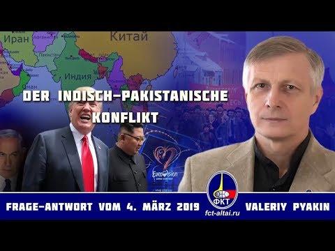 Der indisch-pakistanische Konflikt und der Abschuss der Kampfflugzeuge (Valeriy Pyakin 4.3.2019)
