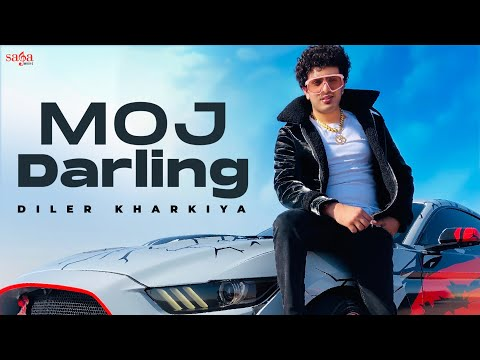 Diler Kharkiya - Moj Darling | Haryanvi Songs Haryanavi | New Songs 2021 | Aman Jaji | Saga Music