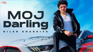Diler Kharkiya - Moj Darling | Haryanvi Songs Haryanavi | New Songs 2021 | Aman Jaji | Saga Music