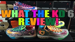 "Nike KD ""What The KD"" 6 (VI) Detailed Review! So Much Detail! (WTKD6)"
