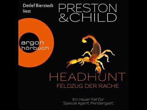 Douglas Preston, L. Child - Headhunt - Feldzug der Rache ...