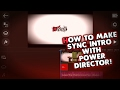 How to make a cool sync intro using powerdirector! android