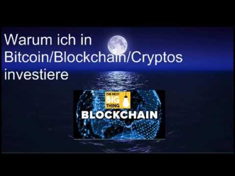Warum es Sinn macht in Blockchain / Bitcoin / Cryptos zu investieren