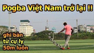 Thử Thách bóng đá sút xoáy như Quang Hải ghi bàn từ giữa sân với Pogba Việt Nam và Đỗ Kim Phúc