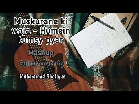 muskurane-ki-waja-hamein-tumse-piyar--mashup--guitar-cover