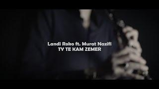 Landi Roko x Murat Nazifi - Ty te kam zemer